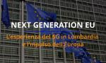 L'esperienza del 5G in Lombardia e l'impulso dell'Europa